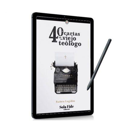 40 Cartas de un Viejo Teólogo (Ebook)