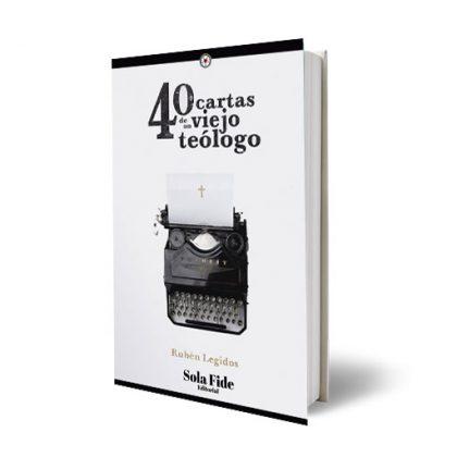 40 Cartas de un Viejo Teólogo