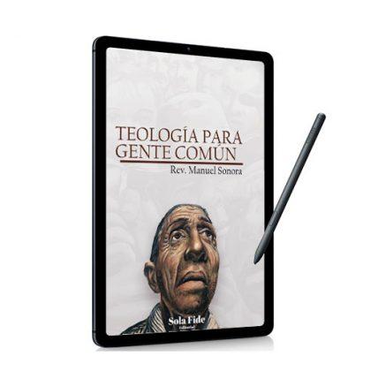 Teología para Gente Común (Ebook)