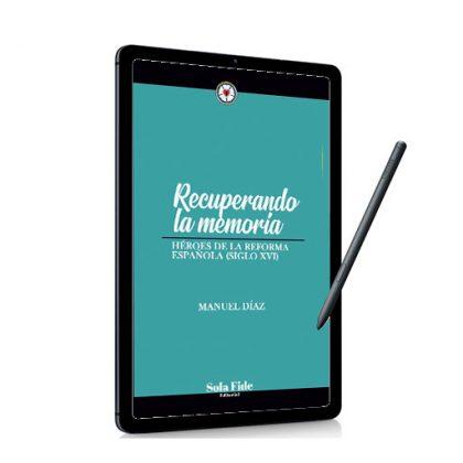 Recuperando la memoria histórica (Ebook)