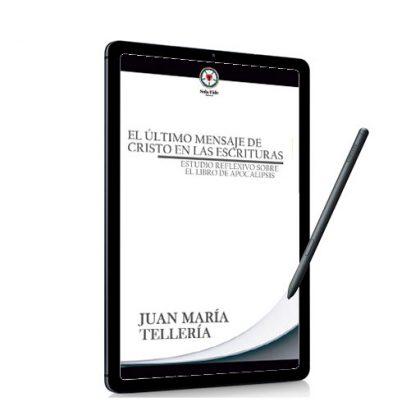 El Último Mensaje de Cristo en las Escrituras (Ebook)