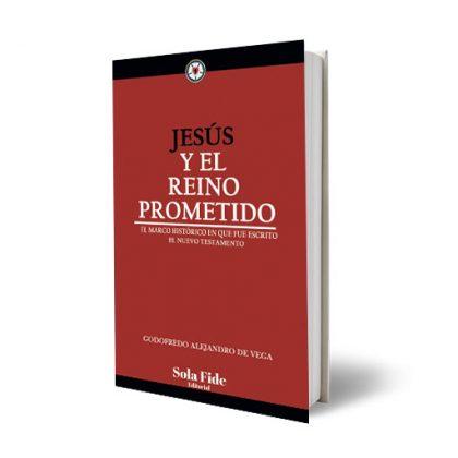 Jesús y el Reino Prometido